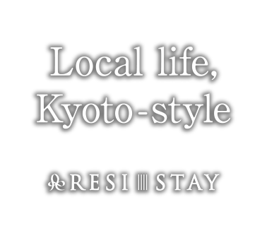 RESI STAY Accommodation Local life, Kyoto-style Local life, Kyoto-style